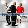 Brent Jones And The T P Mobb - The Ultimate Weekend