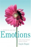 Gayle Roper - A Woman and Her Emotions