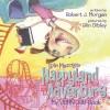 Robert J Morgan - Lola Mazolas Happyland Adventure: My John 3:16 Book