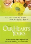 Judy Jacobs, Lisa Bevere & Diana Hagee - From Our Hearts To Yours