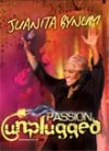 Juanita Bynum - Passion Unplugged