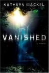 Kathryn Mackel - Vanished