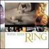 Various - With This Ring: Forever I Do