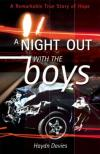 Haydn Davies - A Night Out with the Boys: A Remarkable True Story of Hope