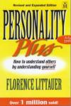 Florence Littauer - Personality Plus: How to Understand Others by Understanding Yourself