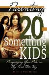 Martha P. Gorris - Parenting 20-Something Kids: Recognizing Your Role as They Find Their Way