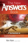 Ken Ham - The New Answers Book: Over 25 Questions on Creation/Evolution and the Bible