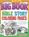 Really Big Book of Bible Story Coloring Pages,  with CDROM