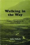 John Tallach - Walking in the Way