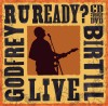 Godfrey Birtill - R U Ready? Live