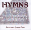 Grimethorpe Colliery Band - Hymns