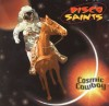 Disco Saints - Cosmic Cowboy
