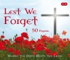 Various - Lest We Forget: Where The Poppy Meets The Cross
