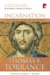 Thomas F. Torrance - Incarnation
