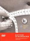 Urban Saints - Eating Disorders