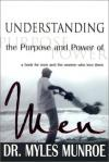 Myles Munroe - Understanding The Purpose And Power Of Men