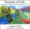 Andrew Lobb, David Adam, Ray Simpson - Streams Of Life