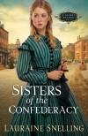 Lauraine Snelling - Sisters Of The Confederacy