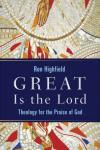 Ron Highfield - Great Is the Lord