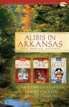 Lynxwiler, Reynolds & Gaskin - Alibis in Arkansas: Three Romance Mysteries
