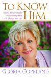 Gloria Copeland - To Know Him