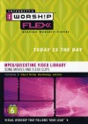 iWorship - iWorship Flexx MPEG DVD Library: Today is the Day