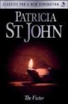 Patricia St. John - The Victor