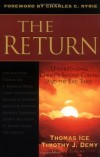 Thomas Ice & Timothy J. Demy - The Return