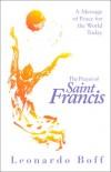 Leonardo Boff - The Prayer Of Saint Francis