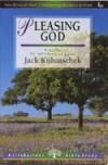 Jack Kuhatschek - LifeBuilder: Pleasing God