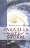 Stanley A. Ellisen - Parables In The Eye Of The Storm