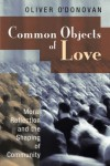 Oliver O'Donovan - Common Objects of Love