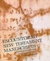 Jack Finegan - Encountering New Testament Manuscripts