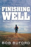 Bob Buford - Finishing Well