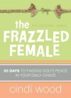 Cindi Wood - The Frazzled Female