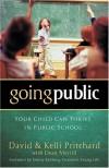 David Pritchard, Kelli Pritchard, Dean Merrill - Going Public