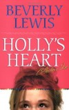 Beverley Lewis - Holly's Heart Vol 1
