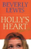 Beverley Lewis - Holly's Heart Vol 2