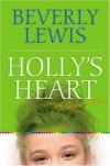 Beverley Lewis - Holly's Heart Vol 3