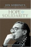 Stephen J. Pope - Hope And Solidarity
