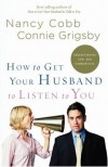 Nancy Cobb & Connie Grigsby - How To Get Your Husband To Listen To You