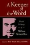 William Stringfellow - A Keeper Of The Word