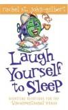 Rachel St John-Gilbert - Laugh Yourself To Sleep