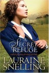 Lauraine Snelling - A Secret Refuge