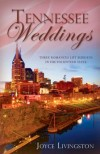 Joyce Livingston - Tennessee Weddings: With a Mother's Heart/Listening to Her Heart/Secondhand Heart