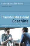 Tim Roehl - TransforMissional Coaching