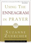 Suzanne Zuercher - Using the Enneagram in Prayer