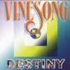 Vinesong - Destiny