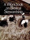 Richard E. Rusbuldt - A Workbook on Biblical Stewardship