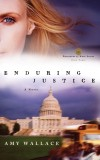 Amy Wallace - Enduring Justice